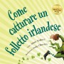 Come-catturare-un-folleto-irlandese-web